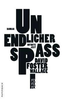 David Foster Wallace: Unendlicher Spaß, Buch