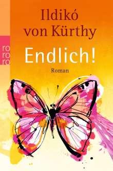 Ildikó von Kürthy: Endlich!, Buch