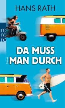 Hans Rath: Da muss man durch, Buch
