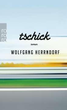Wolfgang Herrndorf (1965-2013): Tschick, Buch