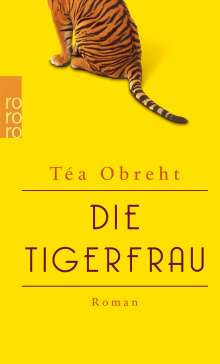 Téa Obreht: Die Tigerfrau, Buch