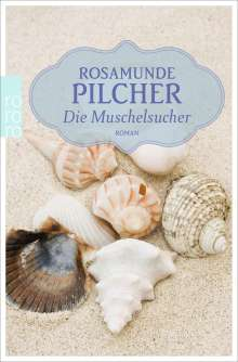 Rosamunde Pilcher: Die Muschelsucher, Buch