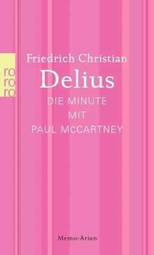 Friedrich Christian Delius: Die Minute mit Paul McCartney, Buch
