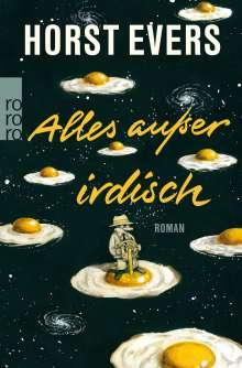 Horst Evers: Alles außer irdisch, Buch
