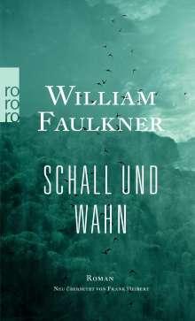 William Faulkner: Schall und Wahn, Buch