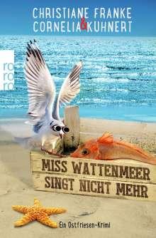 Christiane Franke: Miss Wattenmeer singt nicht mehr, Buch