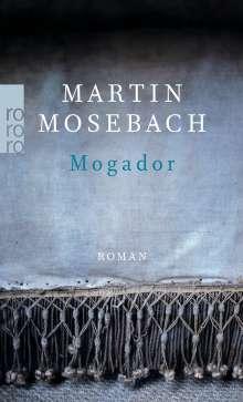 Martin Mosebach: Mogador, Buch