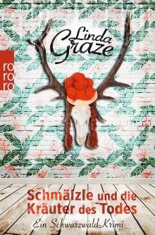 Linda Graze: Schmälzle und die Kräuter des Todes, Buch