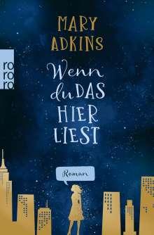 Mary Adkins: Wenn du das hier liest, Buch