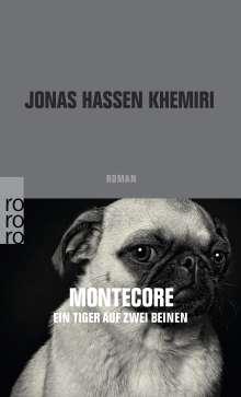 Jonas Hassen Khemiri: Montecore, ein Tiger auf zwei Beinen, Buch
