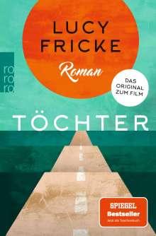 Lucy Fricke: Töchter, Buch