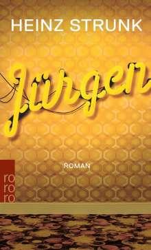 Heinz Strunk (geb. 1962): Jürgen, Buch