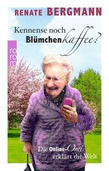 Renate Bergmann: Kennense noch Blümchenkaffee?, Buch