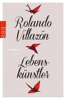 Rolando Villazón: Lebenskünstler, Buch