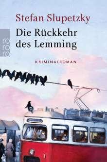 Stefan Slupetzky: Die Rückkehr des Lemming, Buch