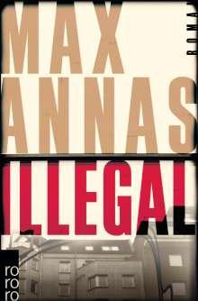 Max Annas: Illegal, Buch