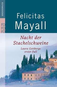 Felicitas Mayall: Nacht der Stachelschweine. Großdruck, Buch