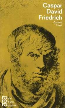 Gertrud Fiege: Caspar David Friedrich, Buch