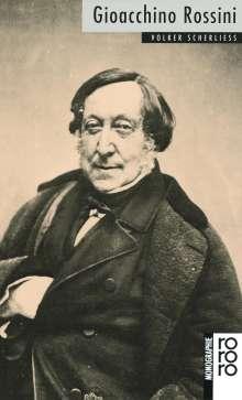 Volker Scherliess: Gioacchino Rossini, Buch