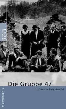 Heinz Ludwig Arnold: Die Gruppe 47, Buch