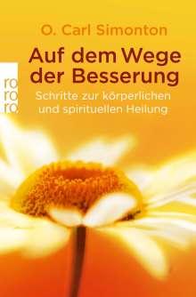 O. Carl Simonton: Auf dem Wege der Besserung, Buch