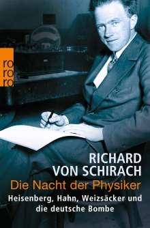 Richard von Schirach: Die Nacht der Physiker, Buch