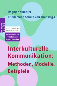 Interkulturelle Kommunikation: Methoden, Modelle, Beispiele, Buch