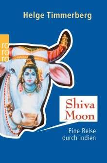 Helge Timmerberg: Shiva Moon, Buch