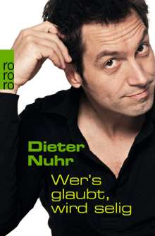 Dieter Nuhr: Wer's glaubt, wird selig, Buch