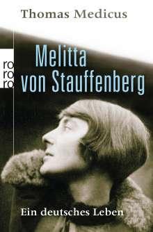 Thomas Medicus: Melitta von Stauffenberg, Buch