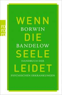 Borwin Bandelow: Wenn die Seele leidet, Buch
