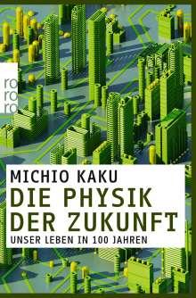 Michio Kaku: Die Physik der Zukunft, Buch