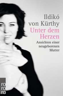 Ildikó von Kürthy: Unter dem Herzen, Buch