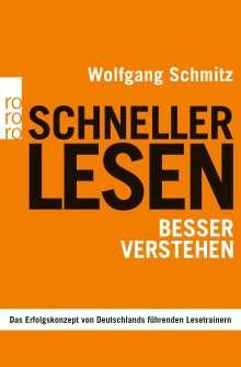 Wolfgang Schmitz: Schneller lesen - besser verstehen, Buch
