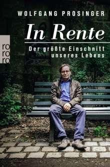Wolfgang Prosinger: In Rente, Buch