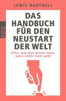 Lewis Dartnell: Das Handbuch für den Neustart der Welt, Buch