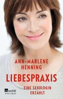 Ann-Marlene Henning: Liebespraxis, Buch