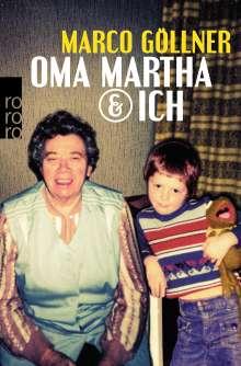 Marco Göllner: Oma Martha & ich, Buch