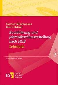 Torsten Mindermann: Buchführung und Jahresabschlusserstellung nach HGB - Lehrbuch, Buch