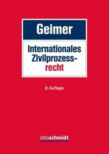 Reinhold Geimer: Internationales Zivilprozessrecht, Buch