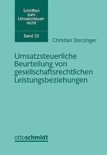 Christian Sterzinger: Umsatzsteuerliche Beurteilung von gesellschaftsrechtlichen Leistungsbeziehungen, Buch