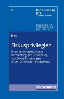 Deborah Fries: Fiskusprivilegien, Buch