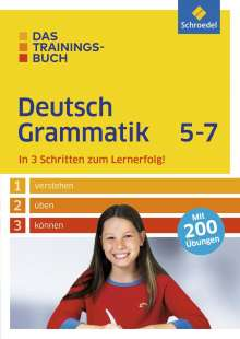 Nastasja Bolle-Fischmann: Das Trainingsbuch. Deutsch Grammatik 5-7, Buch