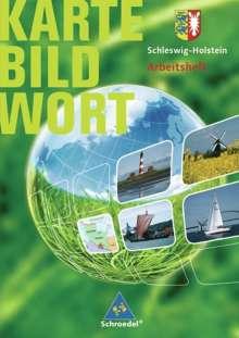 Schleswig-Holstein. Karte Bild Wort. Grundschulatlanten. Arbeitsheft, Buch