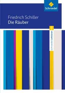 Friedrich von Schiller: Friedrich Schiller: Die Räuber: Textausgabe, Buch