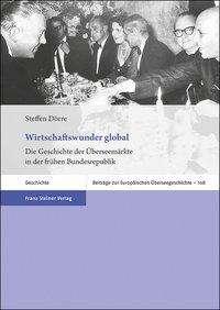 Steffen Dörre: Wirtschaftswunder global, Buch