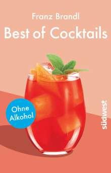 Franz Brandl: Best of Cocktails ohne Alkohol, Buch