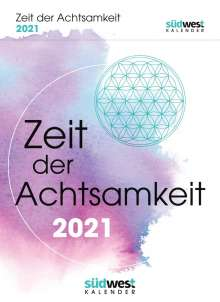 Nina Andres: Zeit der Achtsamkeit 2021 Tagesabreißkalender. Mehr Gelassenheit, Flow und innere Balance für jeden Tag, Diverse