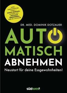 Dominik Dotzauer: Automatisch abnehmen, Buch