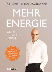 Ulrich Bauhofer: Mehr Energie, Buch